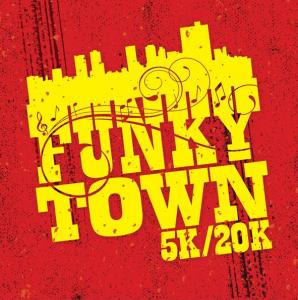 Funky Town 5k/20k