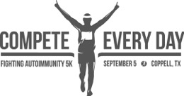 Compete Everyday - Fighting Autoimmunity 5K